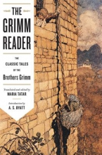 Tatar, Maria The Grimm Reader - The Classic Tales of the Brothers Grimm