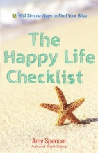 Amy (Amy Spencer) Spencer Happy Life Checklist
