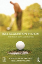 Hodges, Nicola Skill Acquisition in Sport