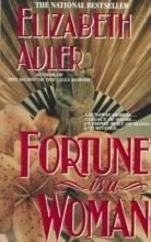 Adler, Elizabeth Fortune Is a Woman
