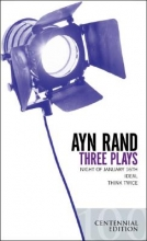 Rand, Ayn Three Plays