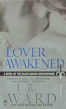 Ward, J. R. Lover Awakened