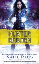 Reus, Katie Hunter Reborn