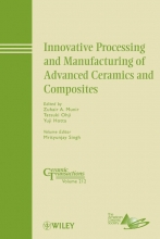 Singh, Mrityunjay Innovative Processing and Manufacturing of Advanced Ceramics and Composites