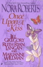 Roberts, Nora Once Upon a Kiss