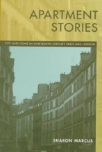 Marcus, Sharon Apartment Stories - City & Home in Nineteenth Century Paris & London (Paper)