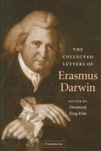 Erasmus Darwin The Collected Letters of Erasmus Darwin