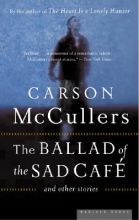 McCullers, Carson The Ballad Of The Sad Cafe