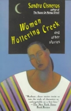 Cisneros, Sandra Woman Hollering Creek and Other Stories