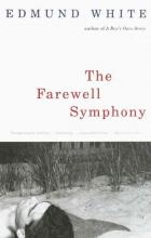 White, Edmund The Farewell Symphony