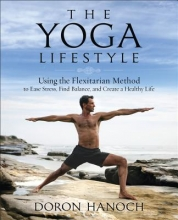 Doron Hanoch The Yoga Lifestyle
