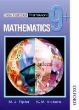 Tipler, M. J. New National Framework Mathematics 9+ Pupil`s Book