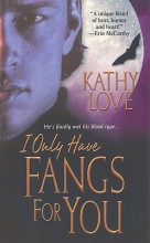 Love, Kathy I Only Have Fangs for You