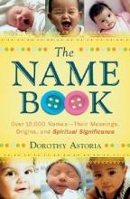 Dorothy Astoria The Name Book