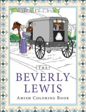 Lewis, Beverly The Beverly Lewis Amish Coloring Book