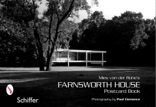 Clemence, Paul Mies Van Der Rohe`s Farnsworth House
