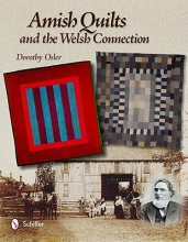 Dorothy Osler Amish Quilts and the Welsh Connection