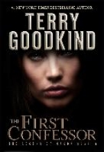 Goodkind, Terry The First Confessor