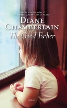 Chamberlain, Diane The Good Father