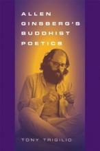Trigilio, Tony Allen Ginsberg`s Buddhist Poetics