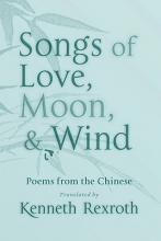 Songs of Love, Moon, & Wind