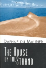 Du Maurier, Daphne, Dame The House on the Strand