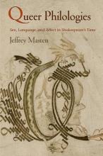 Masten, Jeffrey Queer Philologies