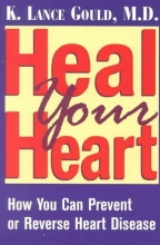 K.Lance Gould Heal Your Heart