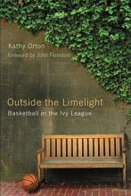 Orton, Kathy Outside the Limelight