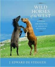 J.Edward De Steiguer Wild Horses of the West