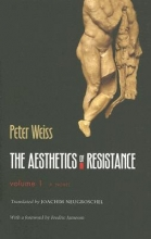 Weiss, Peter,   Neugroschel, Joachim The Aesthetics Of Resistance
