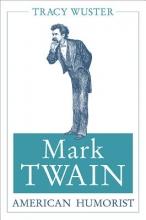 Wuster, Tracy Mark Twain, American Humorist