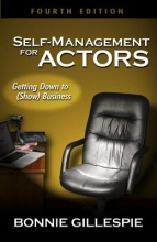 Gillespie, Bonnie Self-Management for Actors