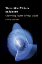 Samuel (Aarhus Universitet, Denmark) Schindler Theoretical Virtues in Science