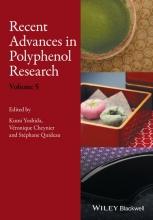 Stephane Quideau,   Veronique Cheynier,   Kumi Yoshida Recent Advances in Polyphenol Research