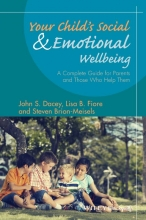Dacey, John S. Your Child`s Social and Emotional Well-Being