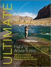 Henry Gilbey Ultimate Fishing Adventures
