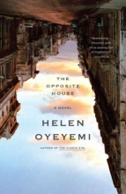 Oyeyemi, Helen The Opposite House