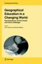 John Lidstone,   Michael Williams Geographical Education in a Changing World