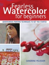 Pelissier, Sandrine Fearless Watercolor for Beginners