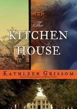 Grissom, Kathleen The Kitchen House