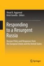 Vinod K. Aggarwal,   Kristi Govella,Responding to a Resurgent Russia