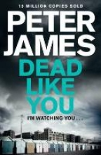 James, Peter Dead Like You
