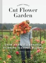Erin,Benzakein Cut Flower Garden