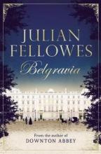 Fellowes, Julian Belgravia