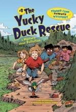 Beauregard, Lynda The Yucky Duck Rescue