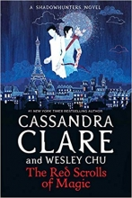 Wesley Chu Cassandra Clare, The Red Scrolls of Magic
