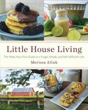 Alink, Merissa A. Little House Living