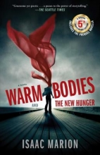 Marion, Isaac Warm Bodies and the New Hunger