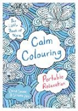 David Sinden,   Victoria Kay The Little Book of More Calm Colouring
